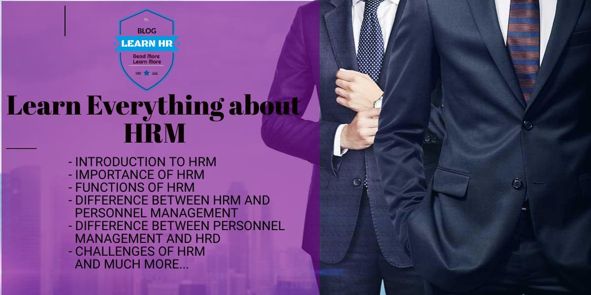 Importance of HRM, Functions of HRM and Introduction to HRM